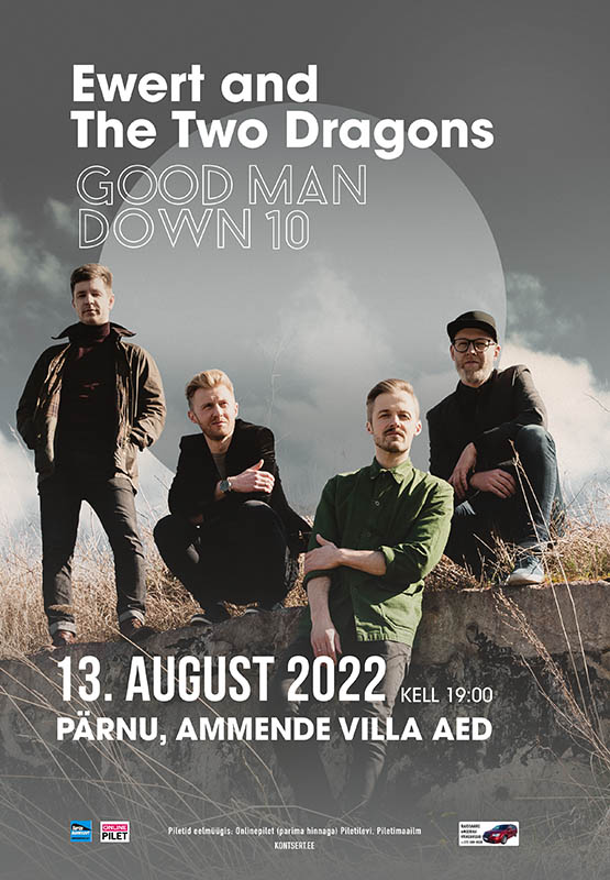 Ewert and The Two Dragons – Good Man Down 10